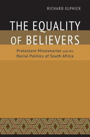 The Equality of Believers - Protestant Missionaries and the