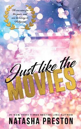 Just Like the Movies   Natasha Preston