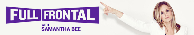 full frontal with samantha bee s04e28 web x264-xlf