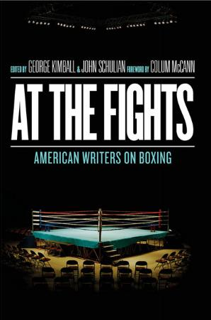 At the Fights American Writers on Boxing A Library of Americ