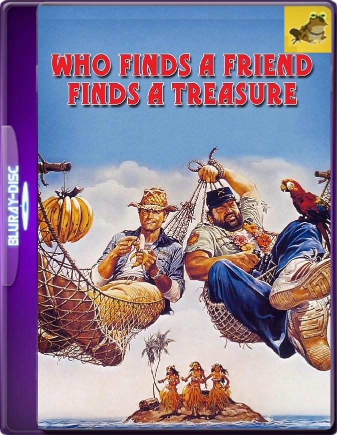 El Que Encuentra Un Amigo… Encuentra Un Tesoro (1981) Brrip 1080p (60 FPS) Latino / Inglés