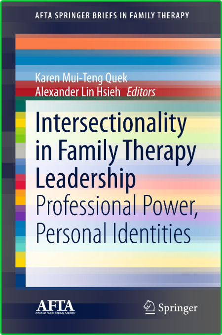 Intersectionality in Family Therapy Leadership - Professional Power, Personal Iden...