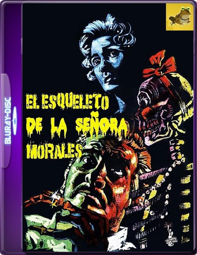 El Esqueleto De La Señora Morales (1960) Brrip 1080p (60 FPS) Latino