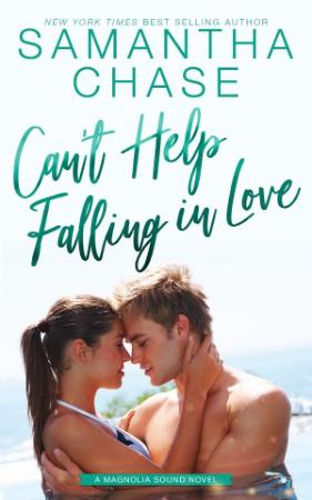 Can't Help Falling in Love - Samantha Chase