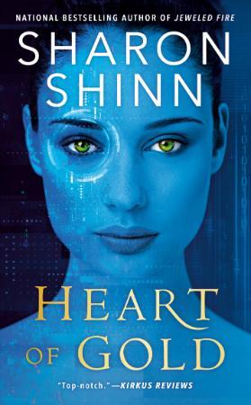 Heart of Gold - Sharon Shinn