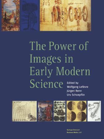 The Power of Images in Early Modern Science