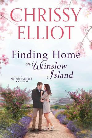 Finding Home on Winslow Island - Chrissy Elliot