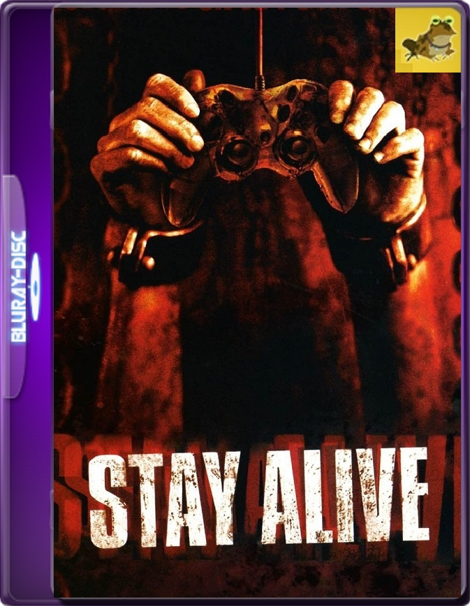 Stay Alive (2006) Brrip 1080p (60 FPS) Latino / Inglés