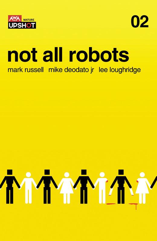 Not All Robots #1-2 (2021)