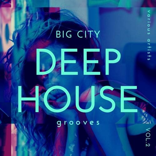 VA - Big City Deep-House Grooves, Vol. 2 (2021)