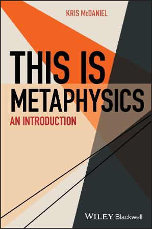 This Is Metaphysics - An Introduction
