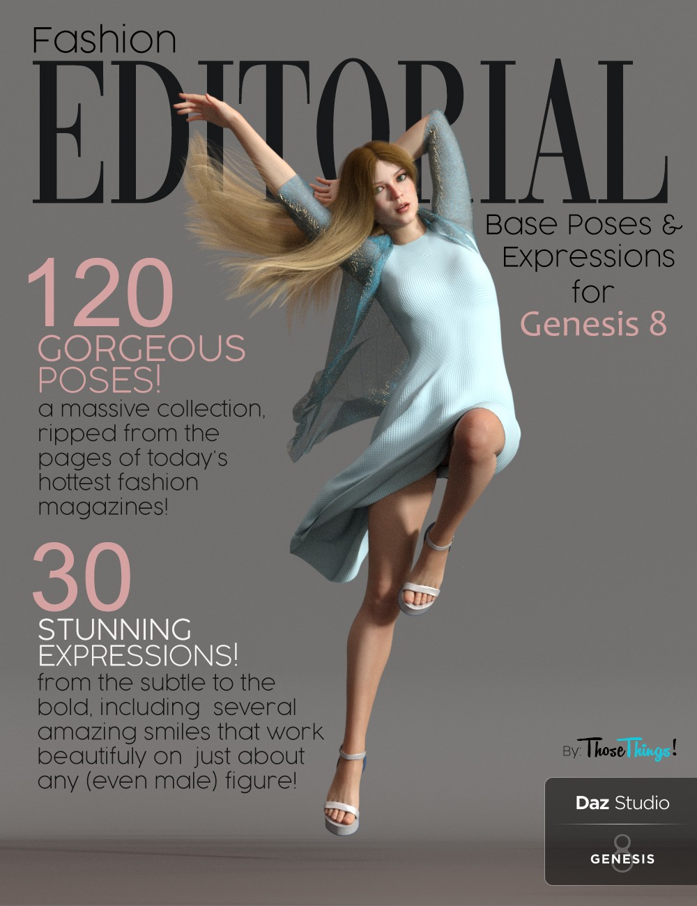 Fashion Editorial Poses and Expressions for Genesis 8 Female