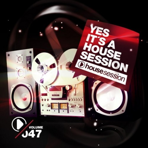 VA - Yes, It's A Housesession, Vol. 47 (2021)