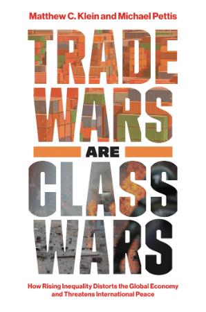 Trade Wars Are Class Wars