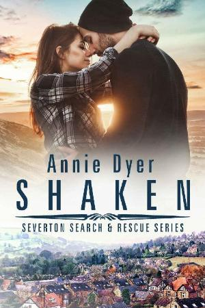 Shaken (Severton Search and Res - Annie Dyer