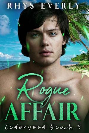 Rogue Affair Rhys Everly