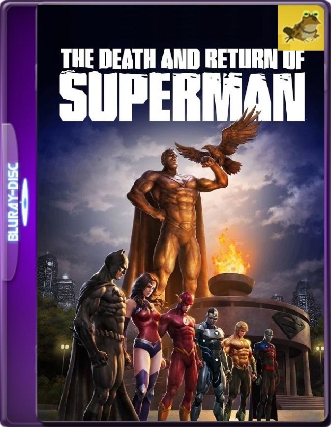 La Muerte Y El Regreso De Superman (2019) Brrip 1080p (60 FPS) Latino / Inglés