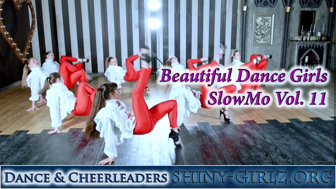 Beautiful Dance Girls – SlowMo Vol. 11
