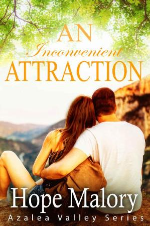 An Inconvenient Attraction  - Hope Malory
