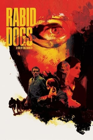 Rabid Dogs 2015 x264 720p Esub BluRay Dual Audio Hindi French GOPISAHI