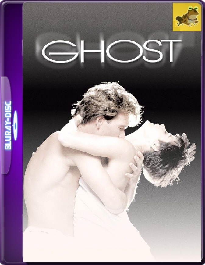 Ghost: La Sombra Del Amor (1990) Brrip 1080p (60 FPS) Latino / Inglés