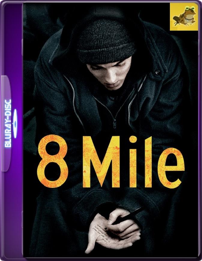 8 Mile: Calle De Las Ilusiones (2002) Brrip 1080p (60 FPS) Latino / Inglés