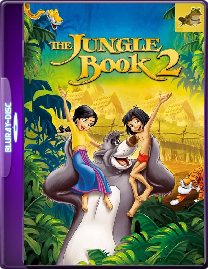 El Libro De La Selva 2 (2009) Brrip 1080p (60 FPS) Latino